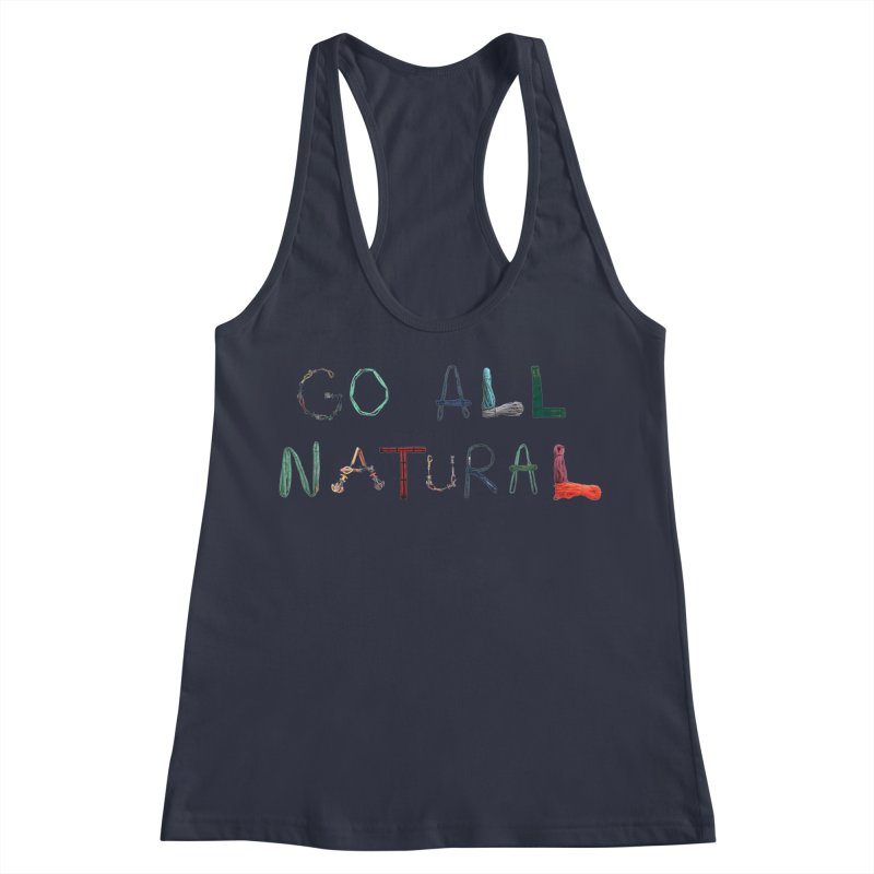 Go All Natural Women's Racerback Tank by Slack Shop