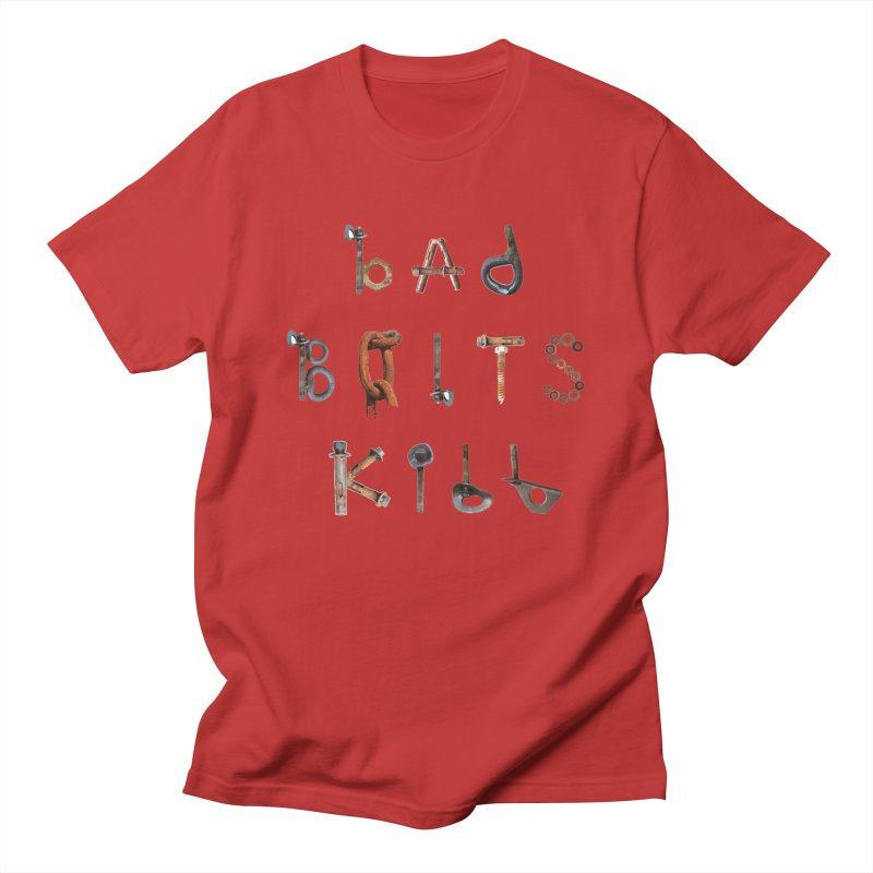 Bad Bolts Kill Women's Regular Unisex T-Shirt by Slack Shop