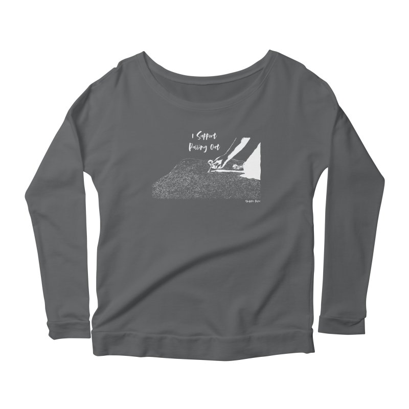 I Support Pulling Out Women's Scoop Neck Longsleeve T-Shirt by Slack Shop