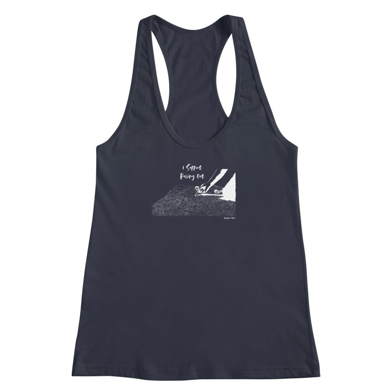 I Support Pulling Out Women's Racerback Tank by Slack Shop