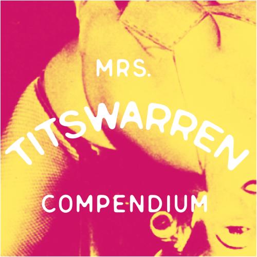 Mrs-Titswarren-Compendium