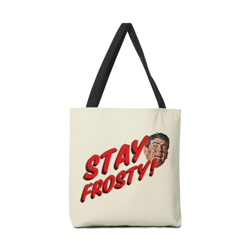 Stay Frosty! Accessories Tote Bag Bag by Slap Happy Ultd Emporium