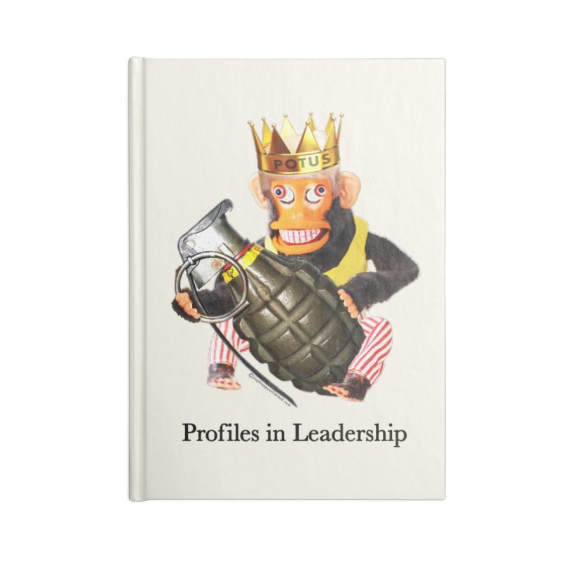 Profiles in Leadership Accessories Lined Journal Notebook by Slap Happy Ultd Emporium
