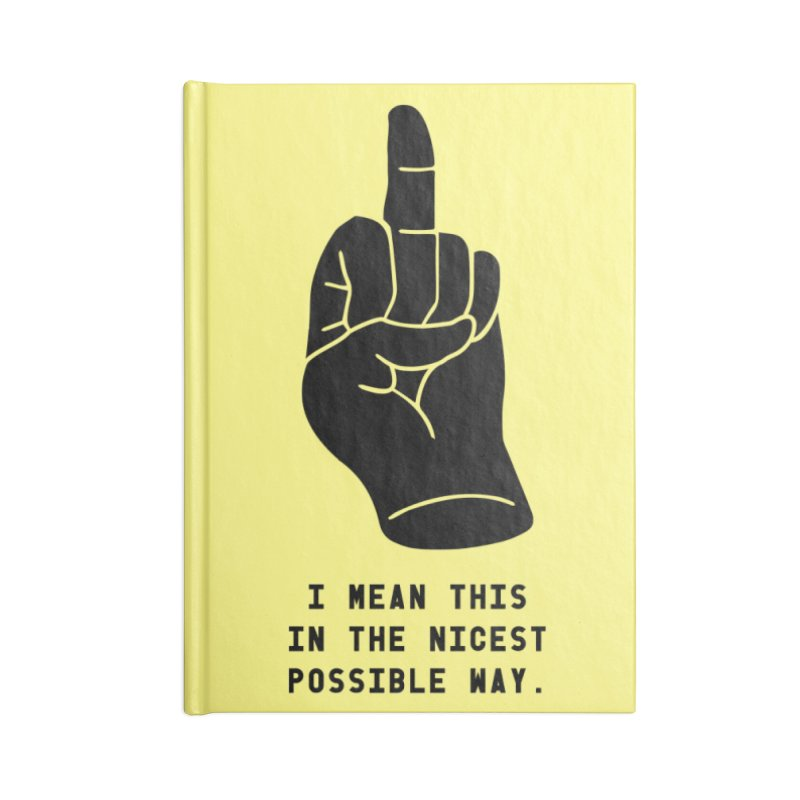 Nice Finger! Redux Accessories Lined Journal Notebook by Slap Happy Ultd Emporium