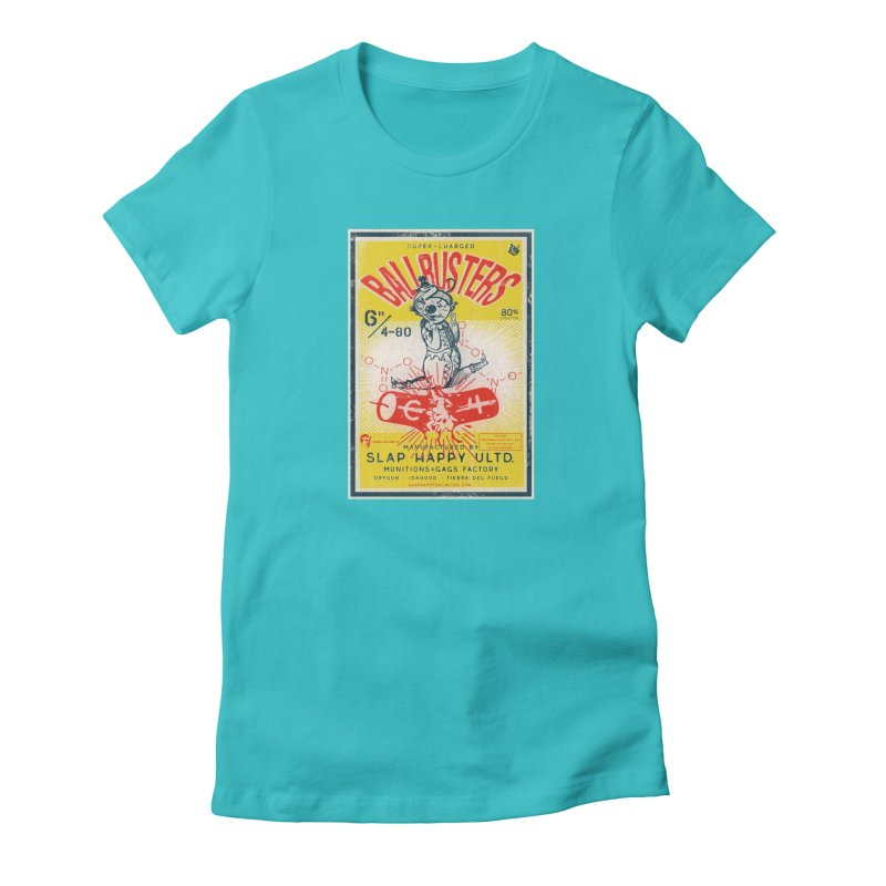 Ball Busters! in Women's Fitted T-Shirt Pacific Blue by Slap Happy Ultd Emporium