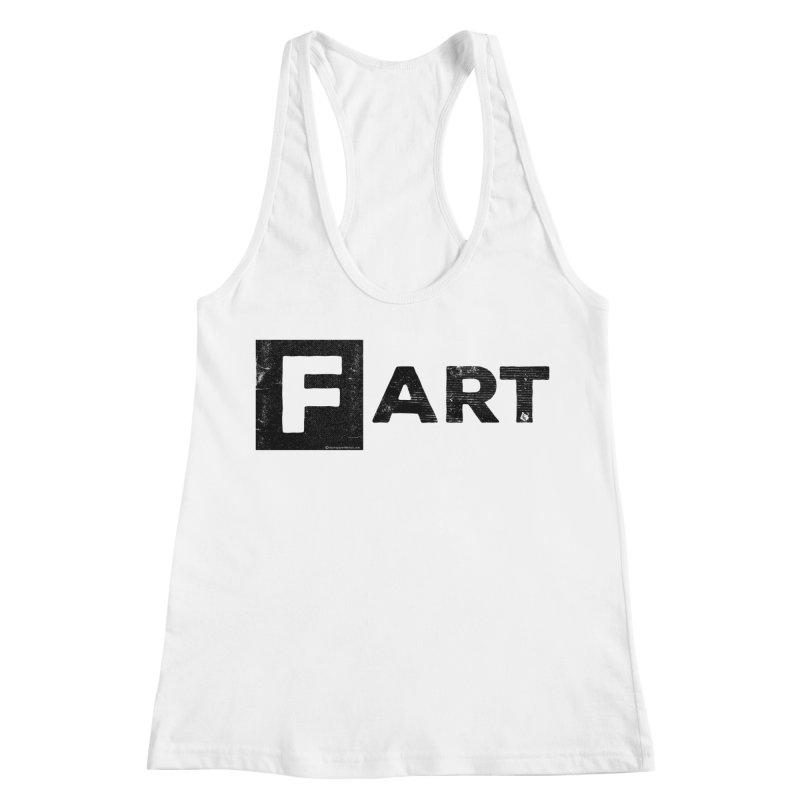 F  ART Women's Racerback Tank by Slap Happy Ultd Emporium