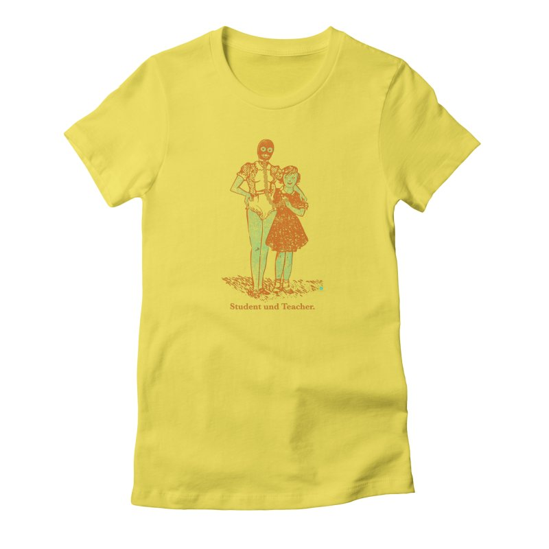 Student und Teacher Women's T-Shirt by Slap Happy Ultd Emporium