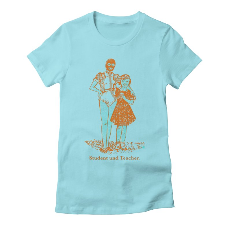 Student und Teacher Women's Fitted T-Shirt by Slap Happy Ultd Emporium