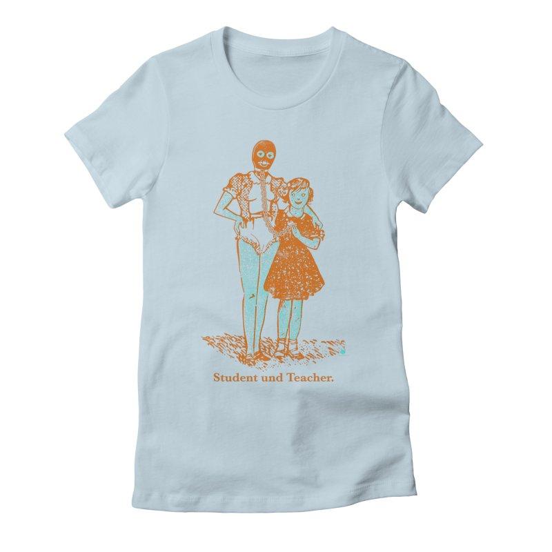 Student und Teacher Women's Fitted T-Shirt by Slap Happy Ultd Emporium