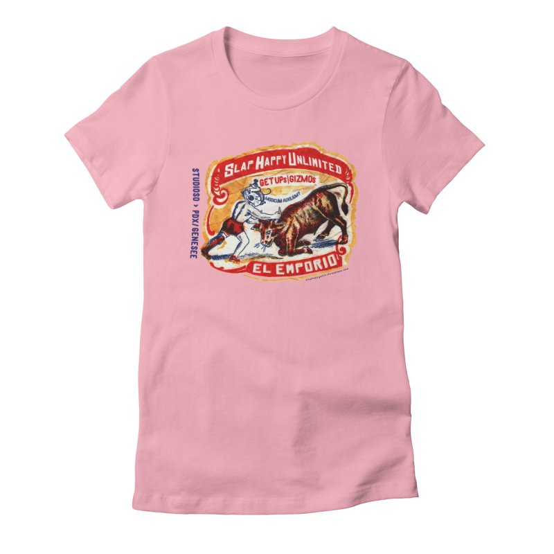 El Emporio Women's Fitted T-Shirt by Slap Happy Ultd Emporium
