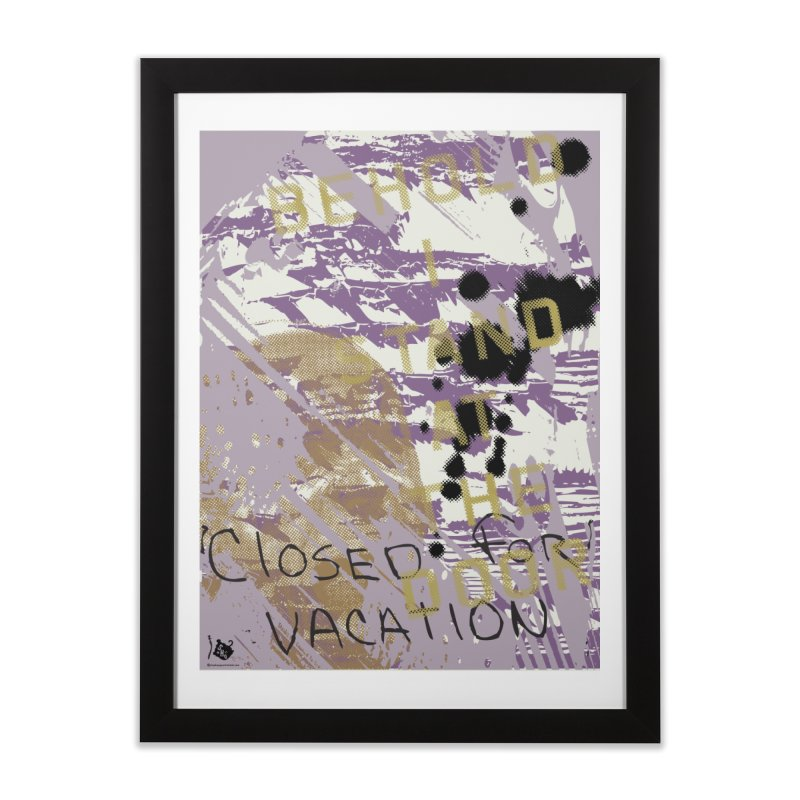 Closed for Vacation Home Framed Fine Art Print by Slap Happy Ultd Emporium