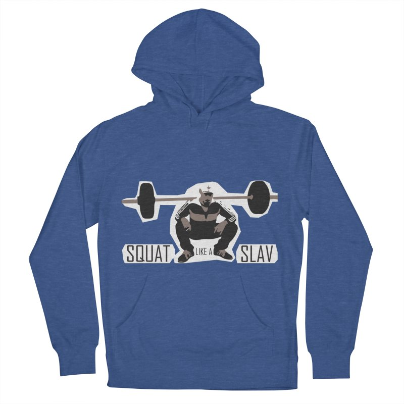 Squat Like a Gym Slav Women's French Terry Pullover Hoody by SlavicStyle