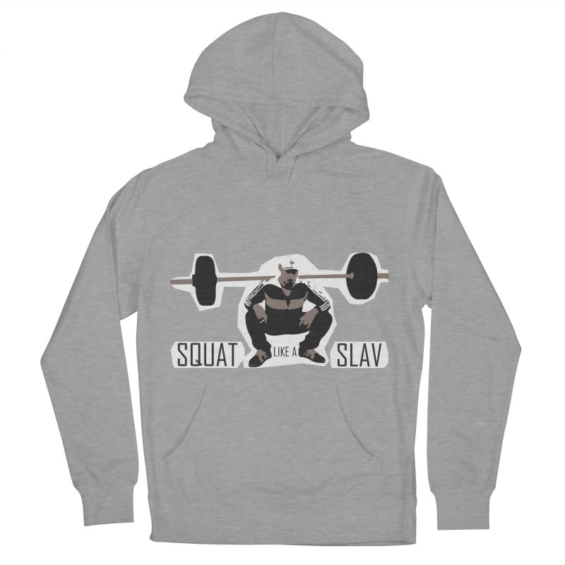 Squat Like a Gym Slav Men's French Terry Pullover Hoody by SlavicStyle