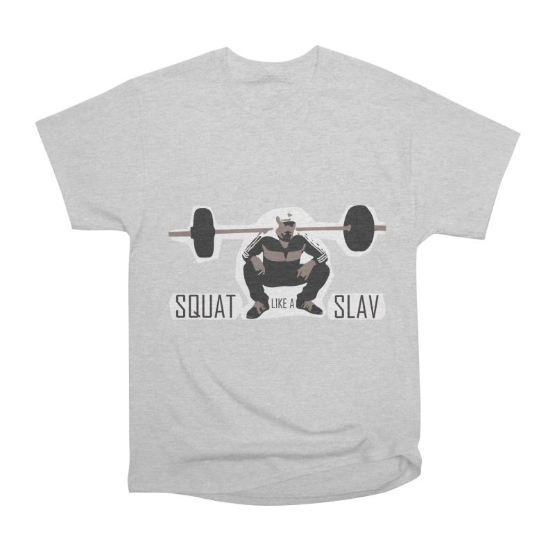 Squat Like a Gym Slav Men's Heavyweight T-Shirt by SlavicStyle