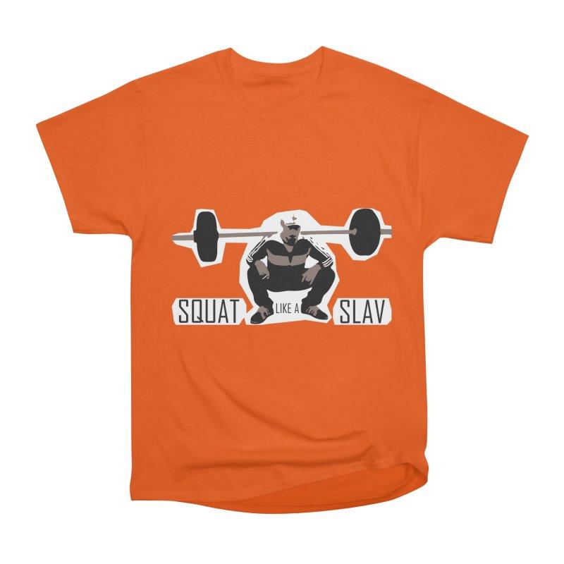 Squat Like a Gym Slav Women's Heavyweight Unisex T-Shirt by SlavicStyle