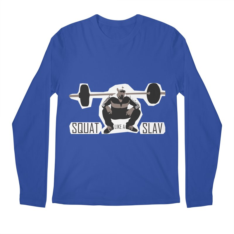 Squat Like a Gym Slav Men's  by SlavicStyle