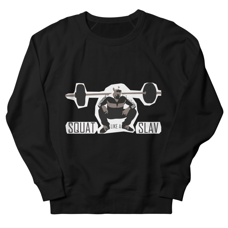 Squat Like a Gym Slav Women's French Terry Sweatshirt by SlavicStyle
