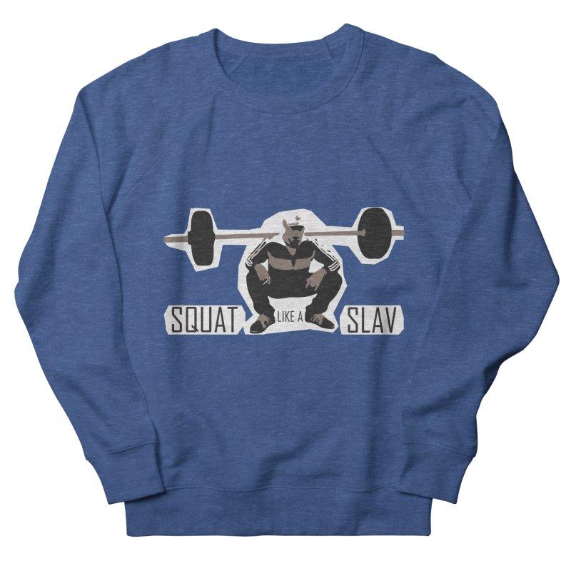 Squat Like a Gym Slav Men's French Terry Sweatshirt by SlavicStyle