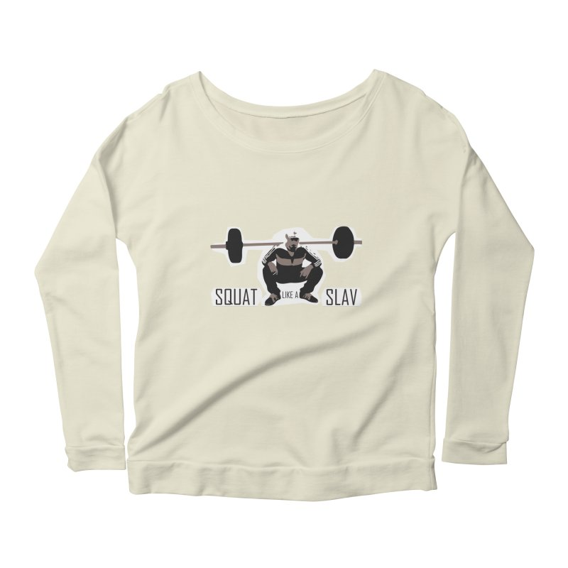Squat Like a Gym Slav Women's Scoop Neck Longsleeve T-Shirt by SlavicStyle