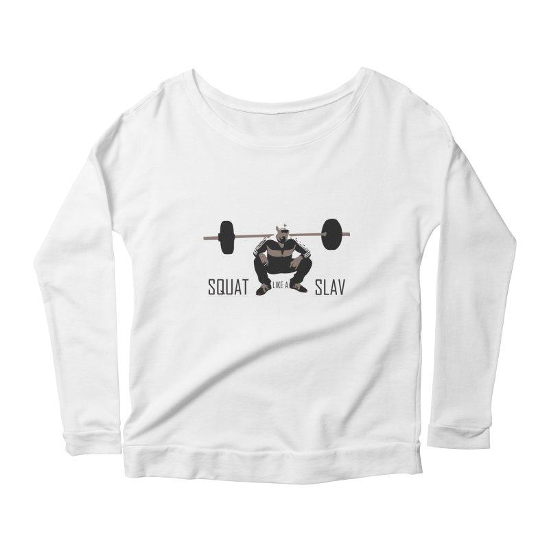Squat Like a Gym Slav Women's Scoop Neck Longsleeve T-Shirt by SlavicStyle