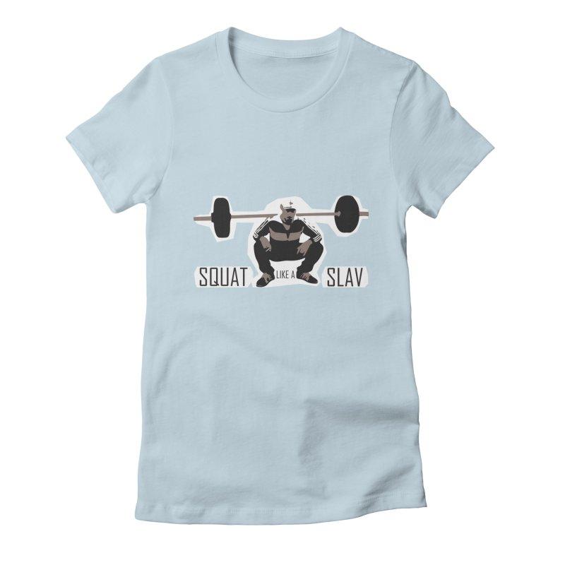 Squat Like a Gym Slav Women's  by SlavicStyle