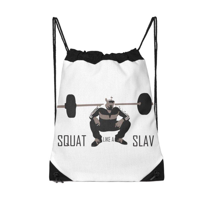 Squat Like a Gym Slav Accessories Drawstring Bag Bag by SlavicStyle