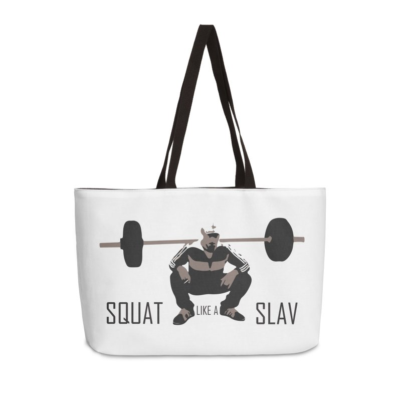 Squat Like a Gym Slav Accessories Weekender Bag Bag by SlavicStyle