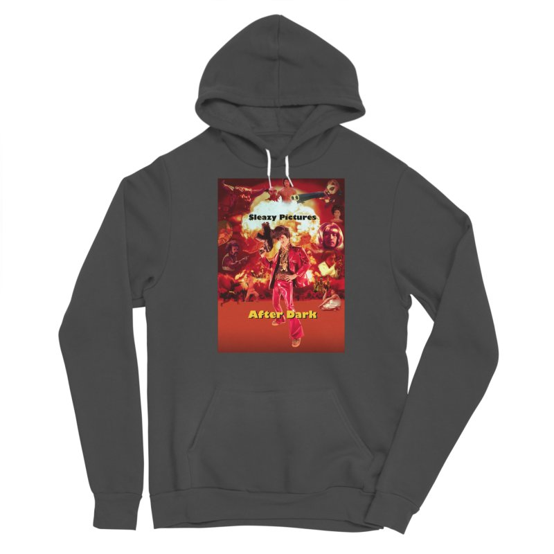 Sleazy Pictures After Dark Men's Sponge Fleece Pullover Hoody by sleazy p martini's Artist Shop