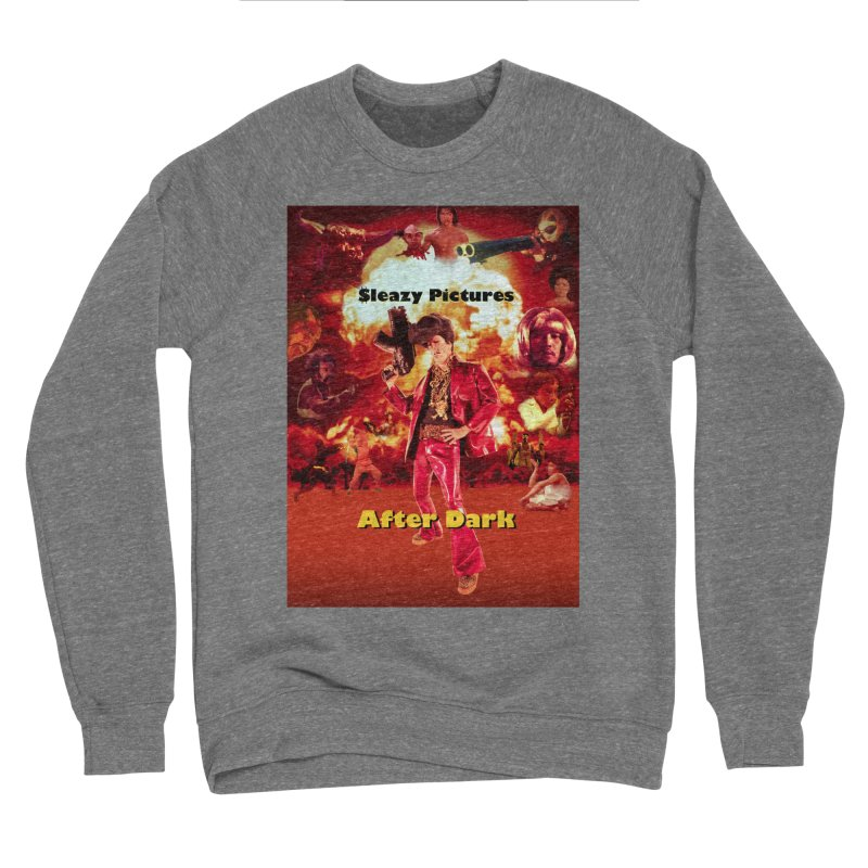 Sleazy Pictures After Dark Men's Sponge Fleece Sweatshirt by sleazy p martini's Artist Shop