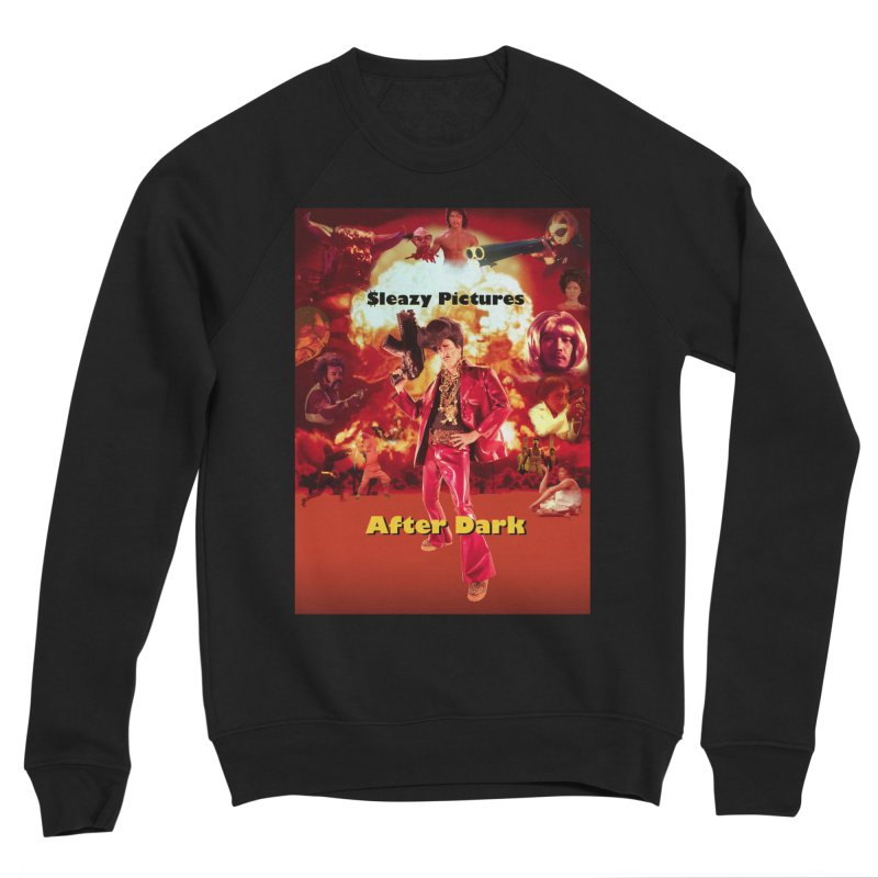 Sleazy Pictures After Dark Women's Sponge Fleece Sweatshirt by sleazy p martini's Artist Shop