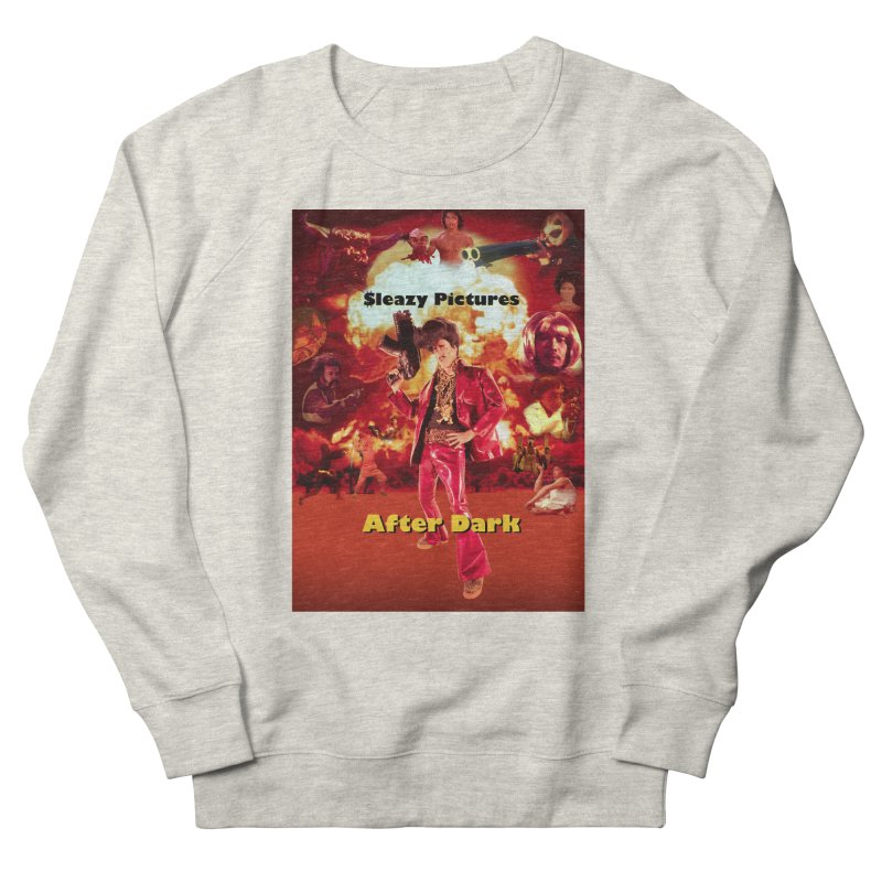 Sleazy Pictures After Dark Men's Sweatshirt by sleazy p martini's Artist Shop