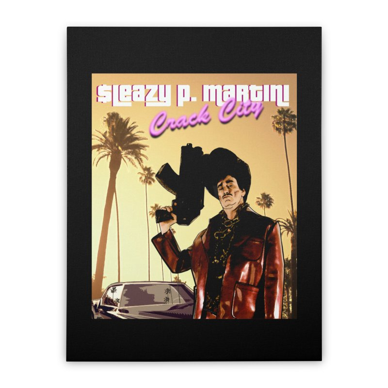 Sleazy P Martini Crack City Home Stretched Canvas by sleazy p martini's Artist Shop