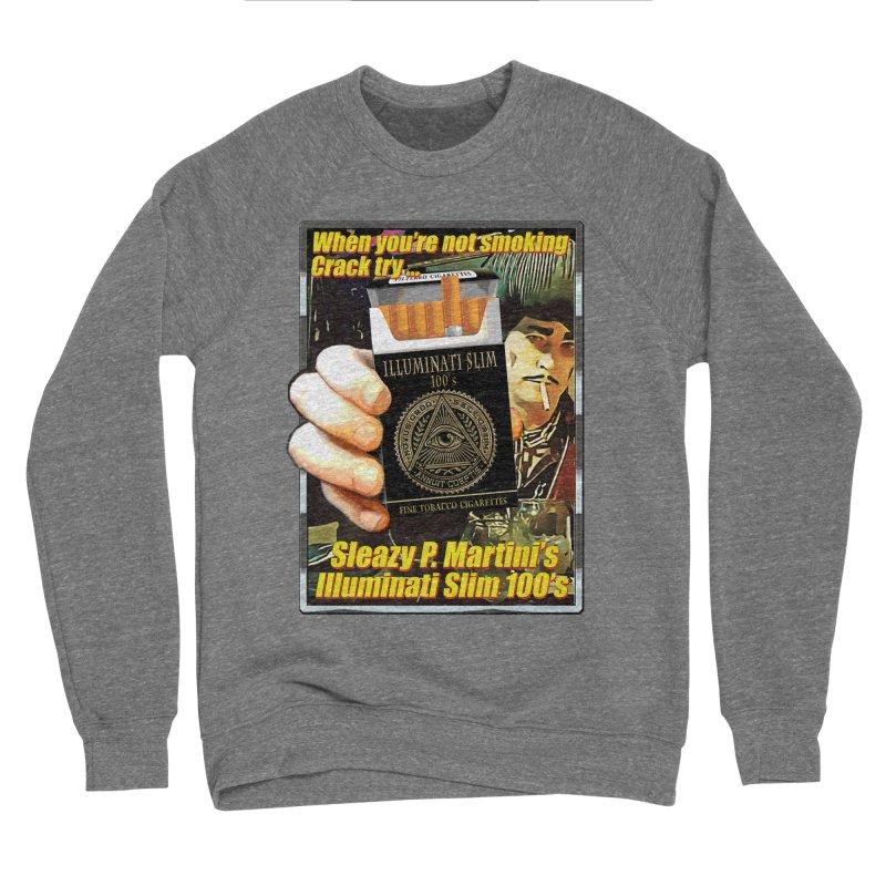 Sleazy's Illuminati 100's Women's Sweatshirt by sleazy p martini's Artist Shop