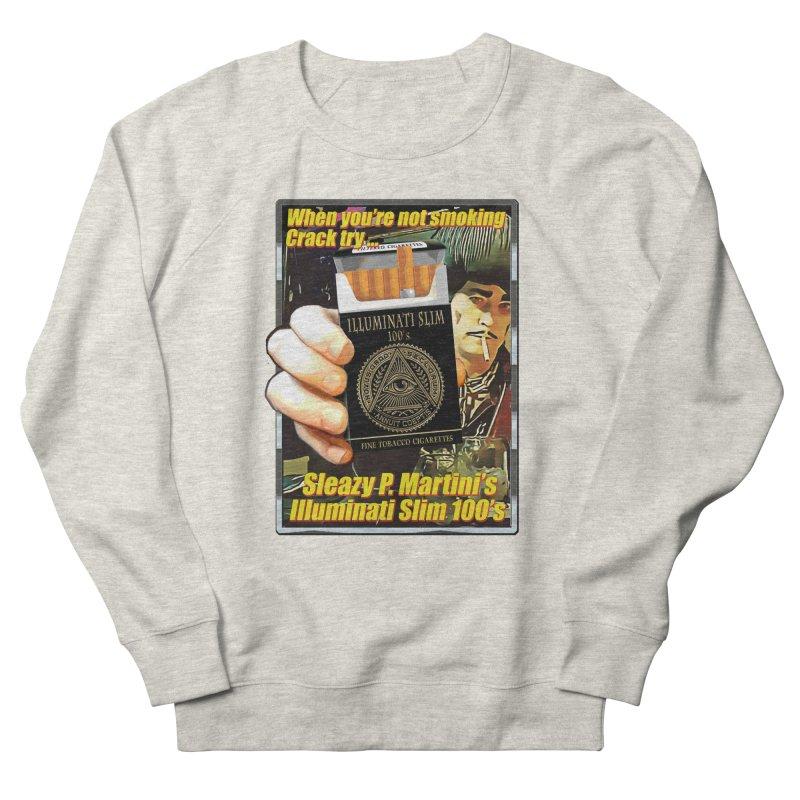 Sleazy's Illuminati 100's Men's Sweatshirt by sleazy p martini's Artist Shop