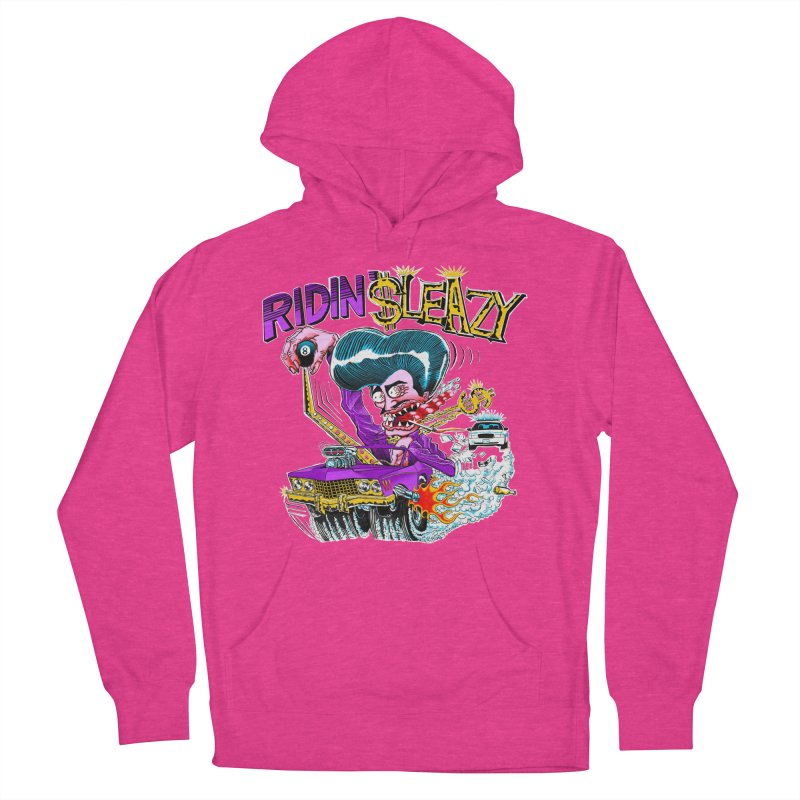 Ridin' Sleazy Men's French Terry Pullover Hoody by sleazy p martini's Artist Shop