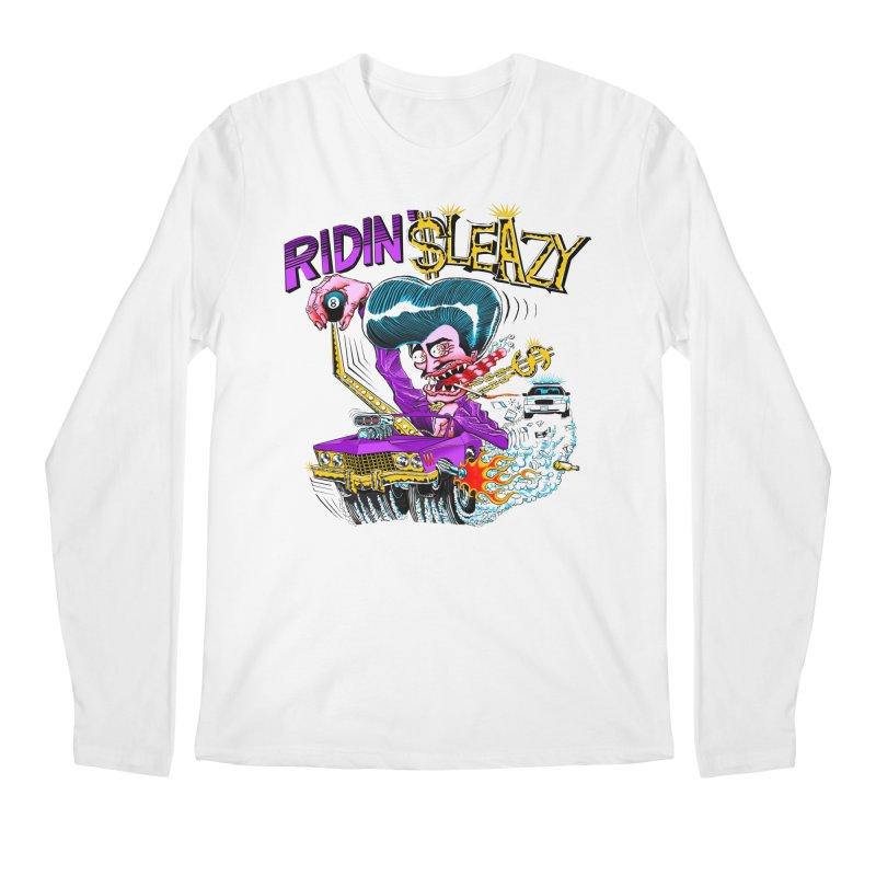 Ridin' Sleazy Men's Regular Longsleeve T-Shirt by sleazy p martini's Artist Shop