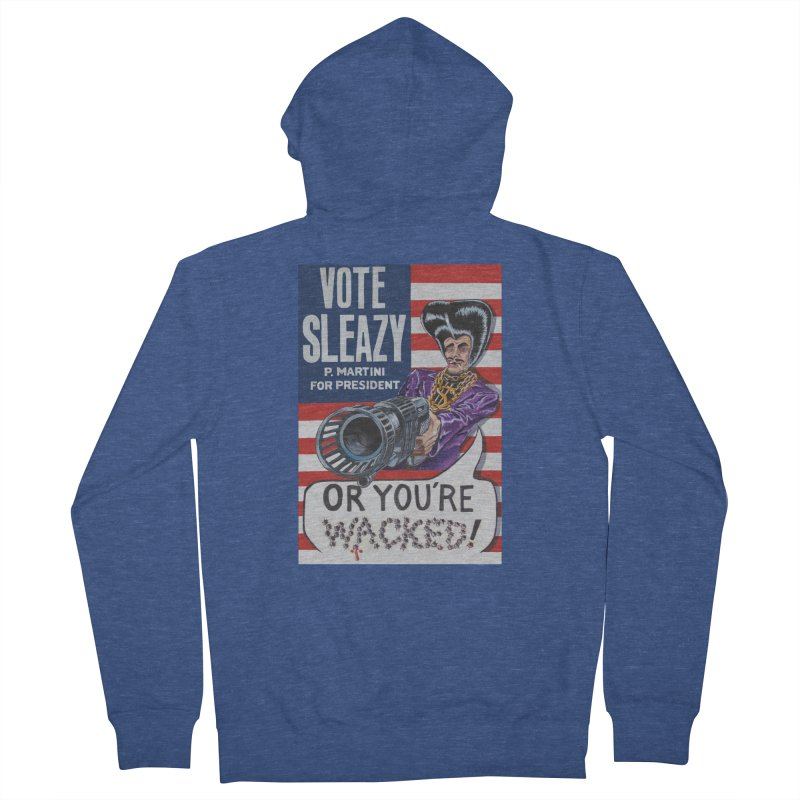 Vote Sleazy Men's Zip-Up Hoody by sleazy p martini's Artist Shop