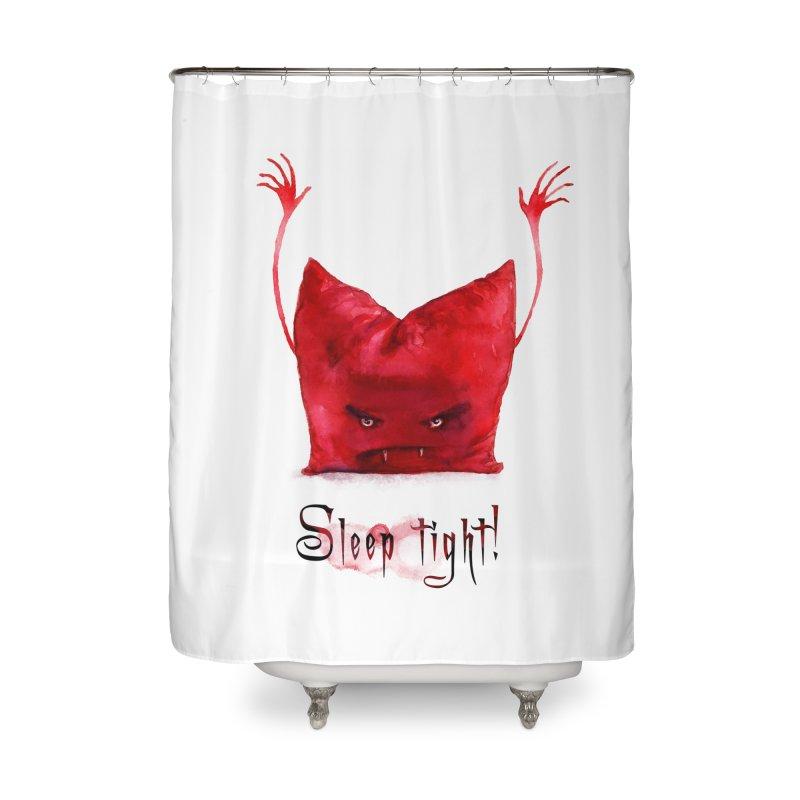 Sleep tight! Home Shower Curtain by sleepwalker's Artist Shop