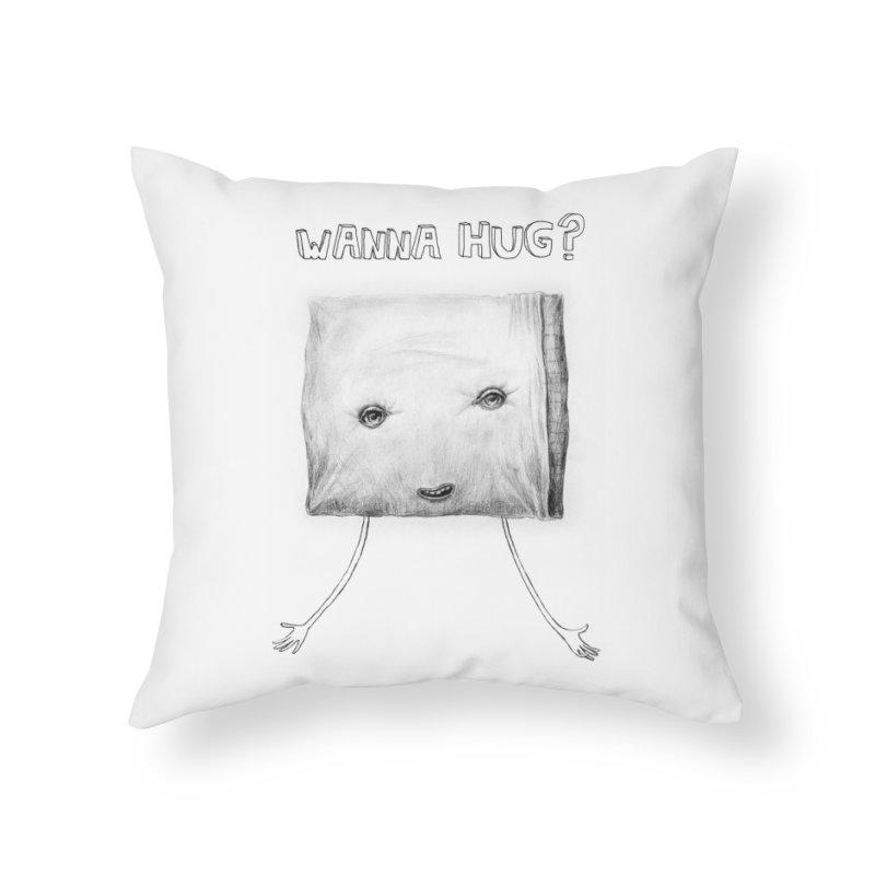 Wanna Hug? Home Throw Pillow by sleepwalker's Artist Shop