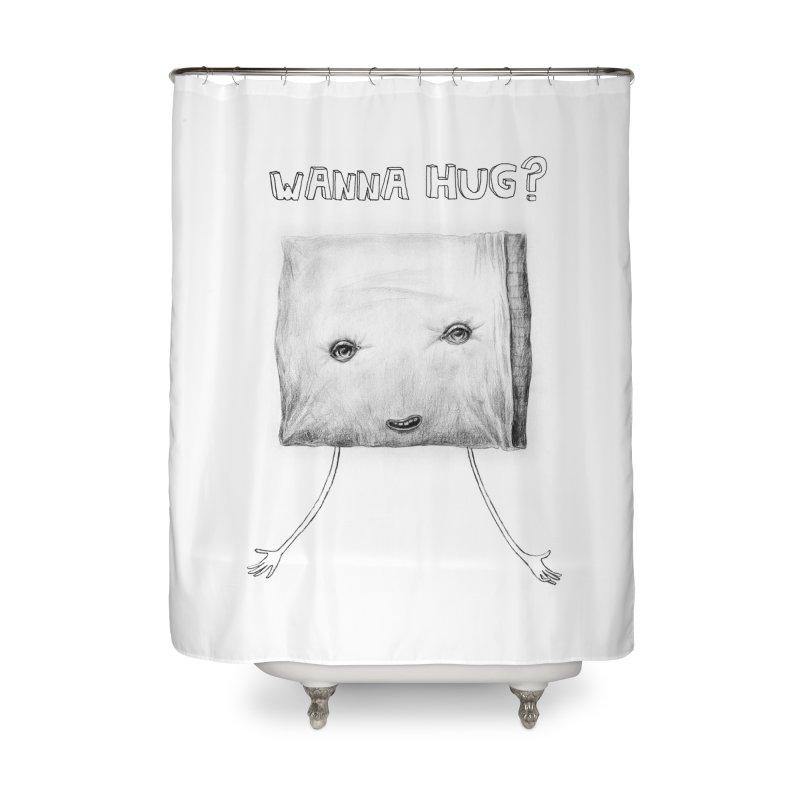 Wanna Hug? Home Shower Curtain by sleepwalker's Artist Shop