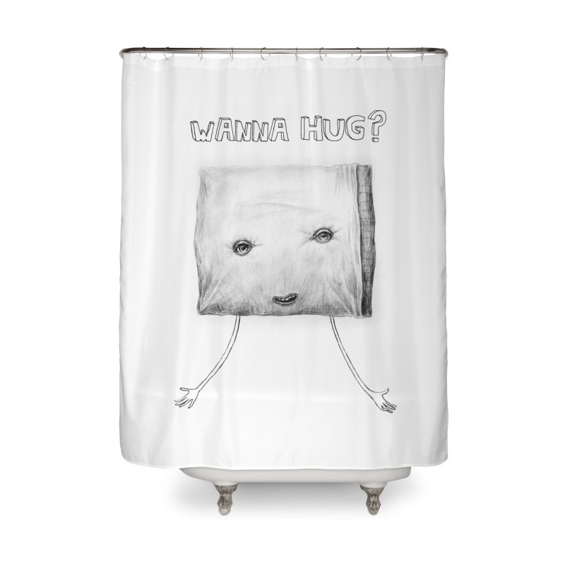 Wanna Hug? Home Shower Curtain by sleepwalker's Artist Shop
