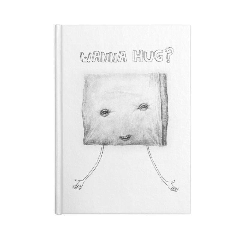 Wanna Hug? Accessories Notebook by sleepwalker's Artist Shop