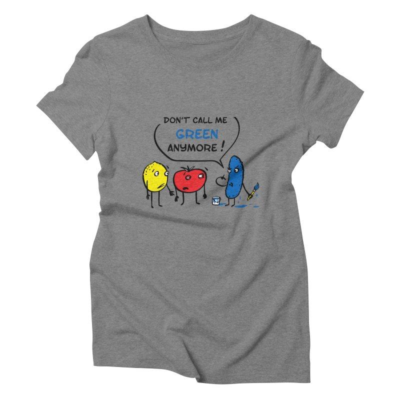 Mad cucumber became blue! Women's Triblend T-Shirt by sleepwalker's Artist Shop