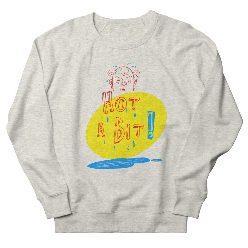 Summer Hot! Women's French Terry Sweatshirt by sleepwalker's Artist Shop