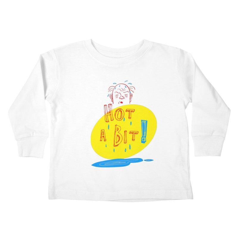 Summer Hot! Kids Toddler Longsleeve T-Shirt by sleepwalker's Artist Shop