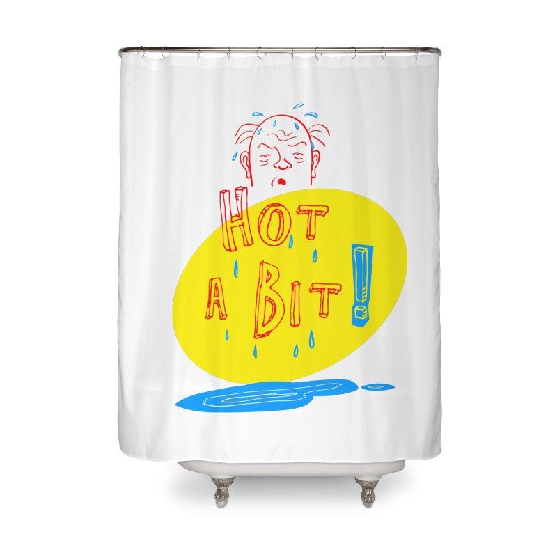 Summer Hot! Home Shower Curtain by sleepwalker's Artist Shop