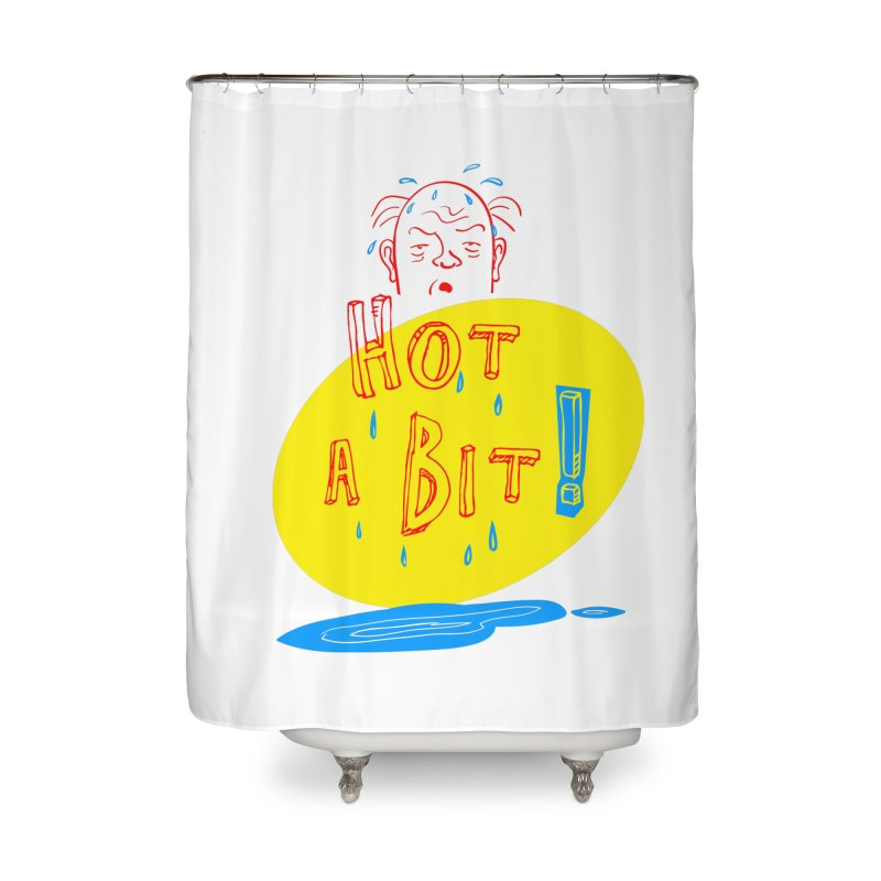 Summer Hot! Home Shower Curtain by sleepwalker's Artist Shop