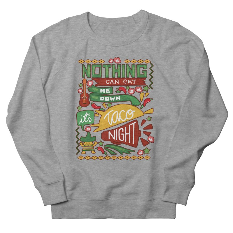 Taco Night Women's Sweatshirt by Slogantees