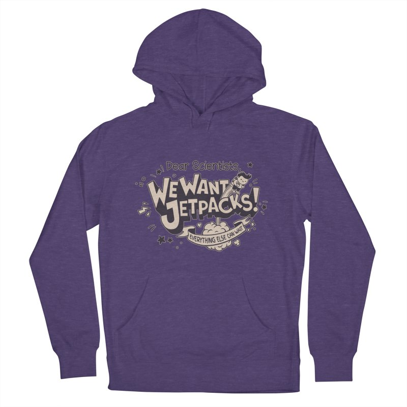 WE WANT JET PACKS Women's Pullover Hoody by Slogantees