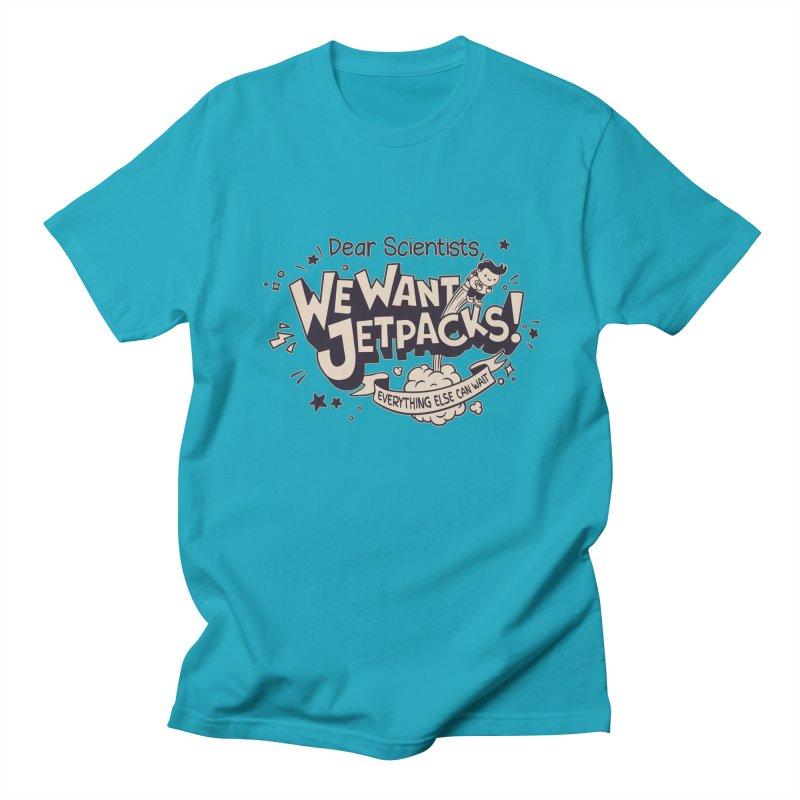 WE WANT JET PACKS Men's T-shirt by Slogantees